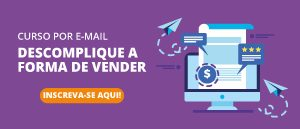 Descomplique a forma de vender
